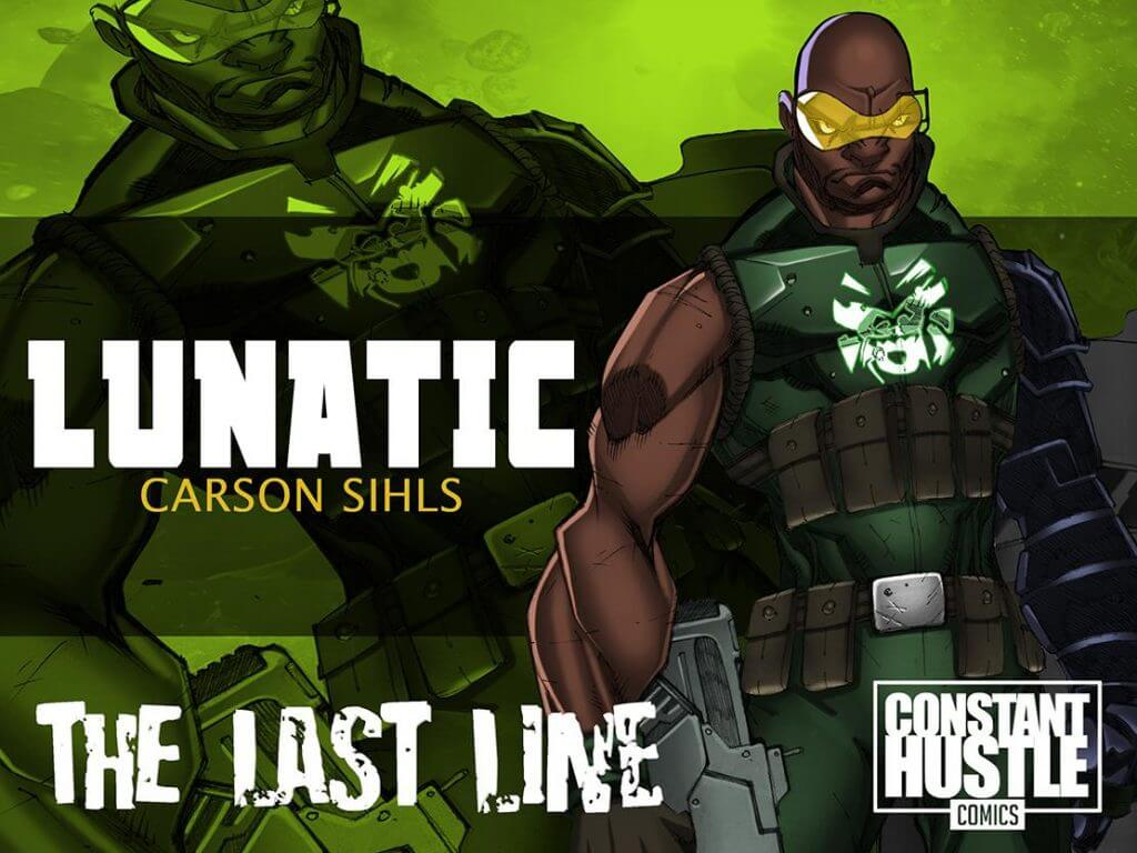 Constant Hustle Comics, The Last Line