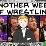 Another Week of Wrestling #22 (18th October 2021)