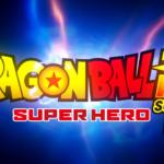 Dragon Ball Super: Super Hero Trailer Released at NYCC