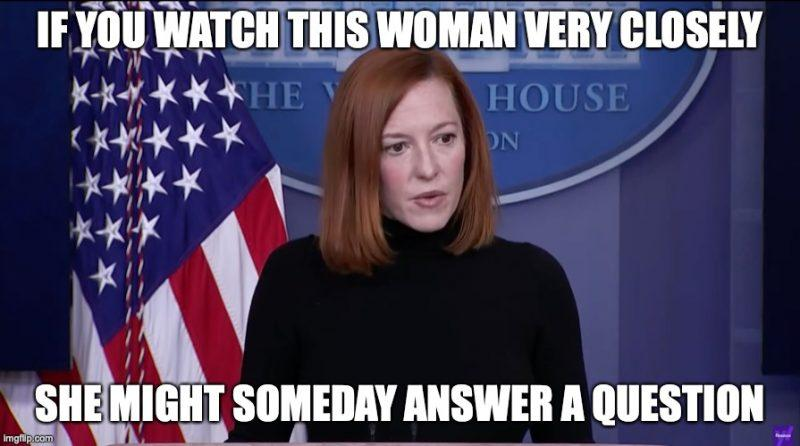 34315-jen-psaki-is-not-an-idiot-she-probably-just-doesnt-know-anything-video