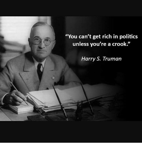 you-cant-get-rich-in-politics-unless-youre-a-crook-11083179